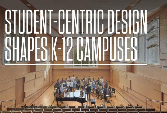 Student-Centric Design Shapes K-12 Campuses