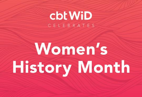 CBT Celebrates Women's History Month
