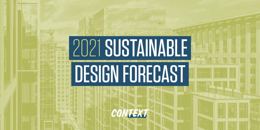 2021 Sustainable Design Forecast